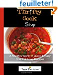 Thrifty Cook Soup: A Month's Worth of...
