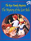 Livinia's World: The Mystery of the Lost Bells (The Kyss Family Mysteries)