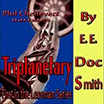 Triplanetary: First in the Lensman Series | E.E. Doc Smith