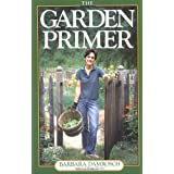The Garden Primer ~ Barbara Damrosch