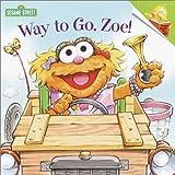 Way to Go, Zoe! (Pictureback(R)) (0375824642) by McMahon, Kara