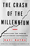 img - for The Crash of the Millennium: Surviving the Coming Inflationary Depression book / textbook / text book
