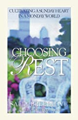 Choosing Rest, Cultivating a Sunday Heart in a Monday World