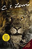 The Lion, the Witch and the Wardrobe (The Chronicles of Narnia) C. S. Lewis