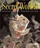 Secret Worlds (1552978060) by Dalton, Stephen
