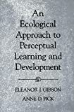 img - for An Ecological Approach to Perceptual Learning and Development book / textbook / text book