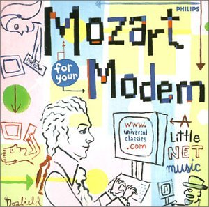 Set Your Life to Music: Mozart for Modem by W.a. Mozart