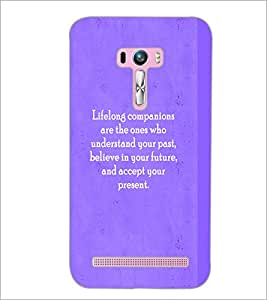 PrintDhaba Quote D-2927 Back Case Cover for ASUS ZENFONE SELFIE ZD551KL ULTRA (Multi-Coloured)
