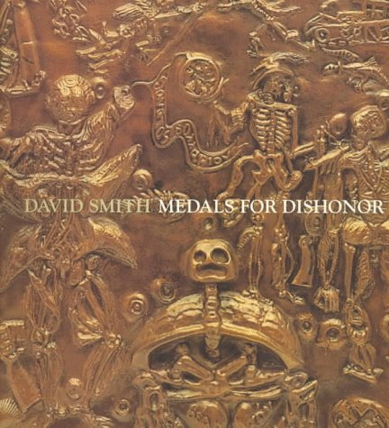 David Smith: Medals for Dishonor: Medals for Dishonour