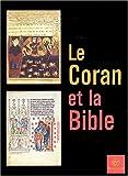 echange, troc Collectif - Le Coran et la Bible