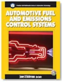 Automotive Fuel and Emissions Control System (Halderman/Birch Automotive Series)