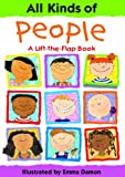 img - for All Kinds of People: A Lift-the-Flap Book book / textbook / text book