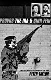 Provos: Ira And Sinn Fein (0747538182) by Taylor Peter