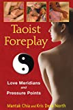 img - for Taoist Foreplay: Love Meridians and Pressure Points book / textbook / text book