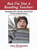 img - for But I'm Not a Reading Teacher: Strategies for Literacy Instruction in the Content Areas book / textbook / text book