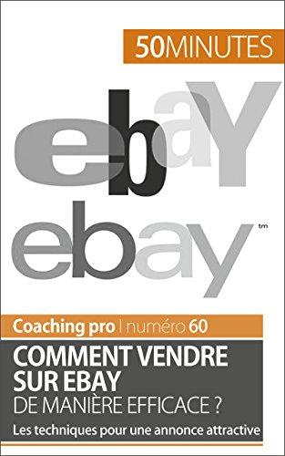 comment-vendre-sur-ebay-de-maniere-efficace-les-techniques-pour-une-annonce-attractive-coaching-pro-