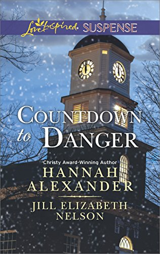 Hannah Alexander - Countdown to Danger: Alive After New Year\New Year's Target (Love Inspired Suspense)