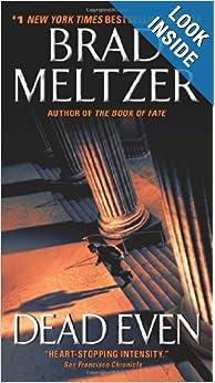Dead Even  - Brad Meltzer