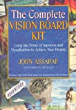 The Complete Vision Board Kit: Using the Power of Intention and Visualization to Achieve Your Dreams [Paperback]