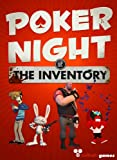 Poker Night at the Inventory [Online Game Code]