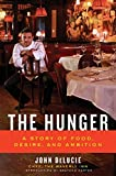 The Hunger: A Story of Food, Desire, and Ambition