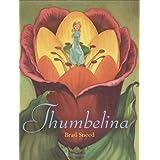 Thumbelina ~ Brad Sneed