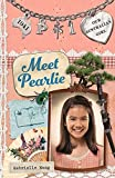 Meet Pearlie: Pearlie Book 1 (Our Australian Girl)
