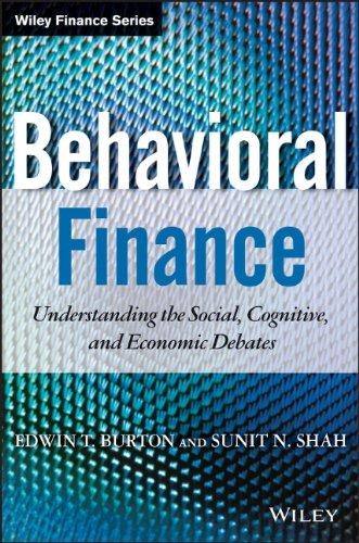 Behavioral Finance: Understanding the Social, Cognitive, and Economic Debates (Wiley Finance)