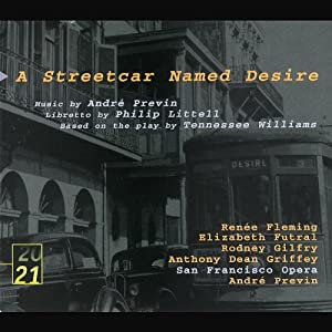 Previn - A Streetcar Named Desire / Fleming, Futral, Gilfry, Griffey, SF Opera, Previn