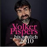 """... Bis Neulich 2010von """"Volker Pispers"""""""
