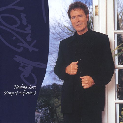 Cliff Richard - Healing Love: Songs of Inspira - Zortam Music