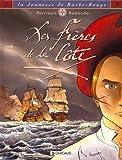 img - for La Jeunesse de Barbe-Rouge, tome 1 : Les Fr res de la c te book / textbook / text book