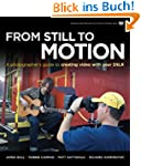 From Still to Motion: A Photographer'...