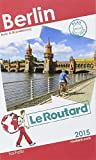 Guide du Routard Berlin 2015