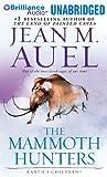 The Mammoth Hunters (Earth's Children) Jean M. Auel