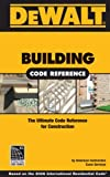DEWALT Building Code Reference - Based on 2006 International Residential Code