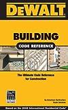 DEWALT Building Code Reference - Based on 2006 International Residential Code