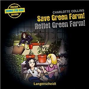 Save Green Farm - Rettet Green Farm! Hörspiel