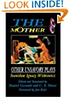 The Mother and Other Unsavory Plays: Including The Shoemakers and They (Mother & Other Unsavory Plays)