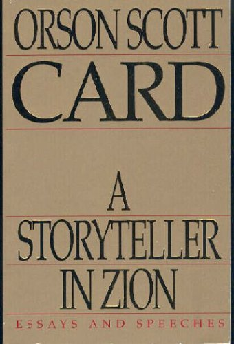 Storyteller in Zion, ORSON SCOTT CARD