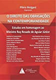 img - for Direito das Obriga  es na Contemporaneidade, O (Portuguese Edition) book / textbook / text book
