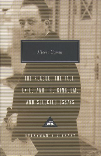 plague-fall-exile-and-the-kingdom-and-selected-essays-everymans-library-contemporary-classics