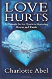 Love Hurts (The Channie Series)