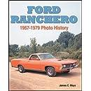 Ford Ranchero: 1957-1979 Photo History