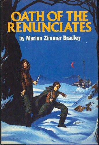 Oath of the Renunciates, Marion Zimmer Bradley
