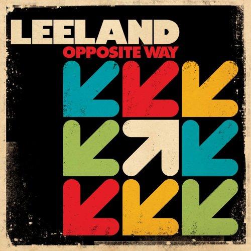 Leeland: Leeland - Opposite Way (2008)