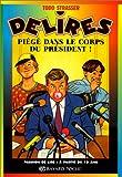 echange, troc Todd Strasser - Piégé dans le corps du président!