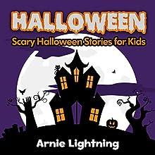 Halloween Stories for Children + Halloween Jokes (       UNABRIDGED) by Arnie Lightning Narrated by Robert Lee Wilson