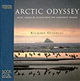 img - for Arctic Odyssey: Music, Images & CD-ROM from the Northwest Passage book / textbook / text book