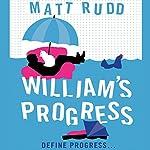 William's Progress | Matt Rudd